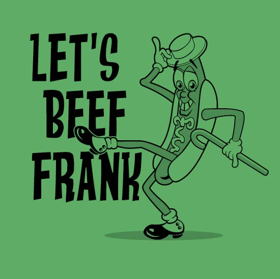 Let's Beef Frank